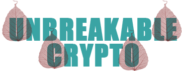 Unbreakable Crypto